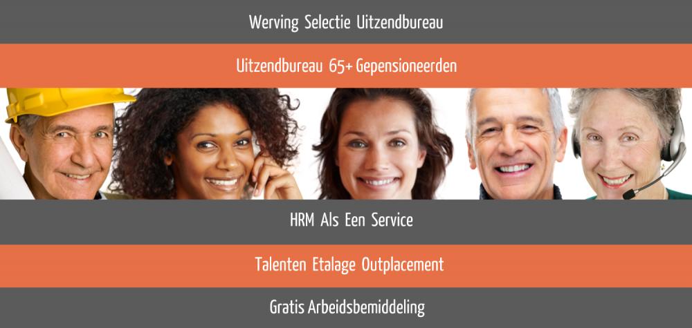 Werving Selectie Uitzendbureau   Uitzendbureau 65+   Talenten Etalage Outplacement   HRM Als Een Service voor MKB