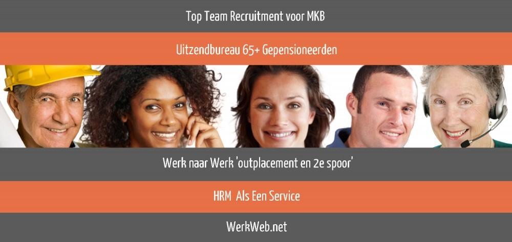 Werving Selectie Uitzendbureau   Uitzendbureau 65+ Gepensioneerden   Werk naar Werk outplacement en 2e spoor   HRM Als Een Service   WerkWeb.net